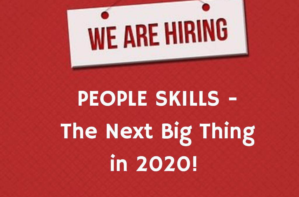 Interpersonal Skills – The Next Big Thing in 2020!