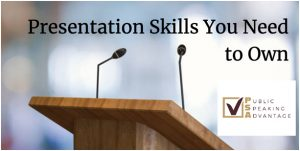 Presentation skills you need to own